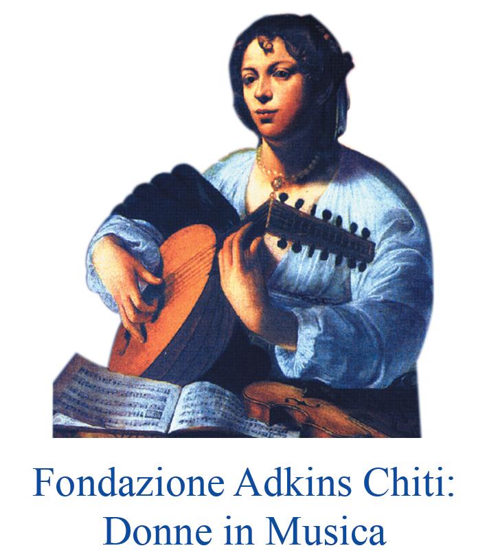 Fondazione Adkins Chiti: Donne in Musica